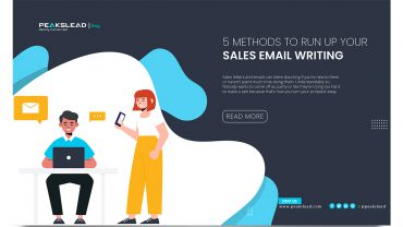 5 Methods to Run Up Your Sales Email Writing