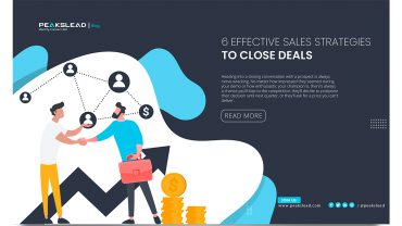 6 Effective Sales Strategies to Close Deals