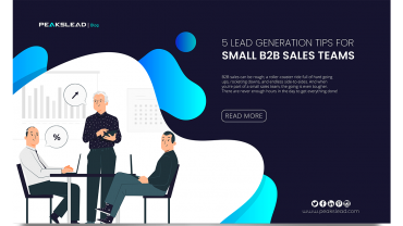 5 lead generation tips for small B2B sales teams