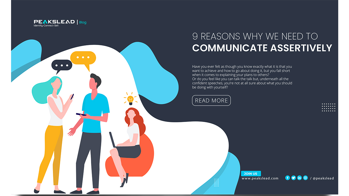 9 Reasons Why We Need to Communicate Assertively