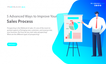 5 Advanced Ways to Improve Your Sales Process