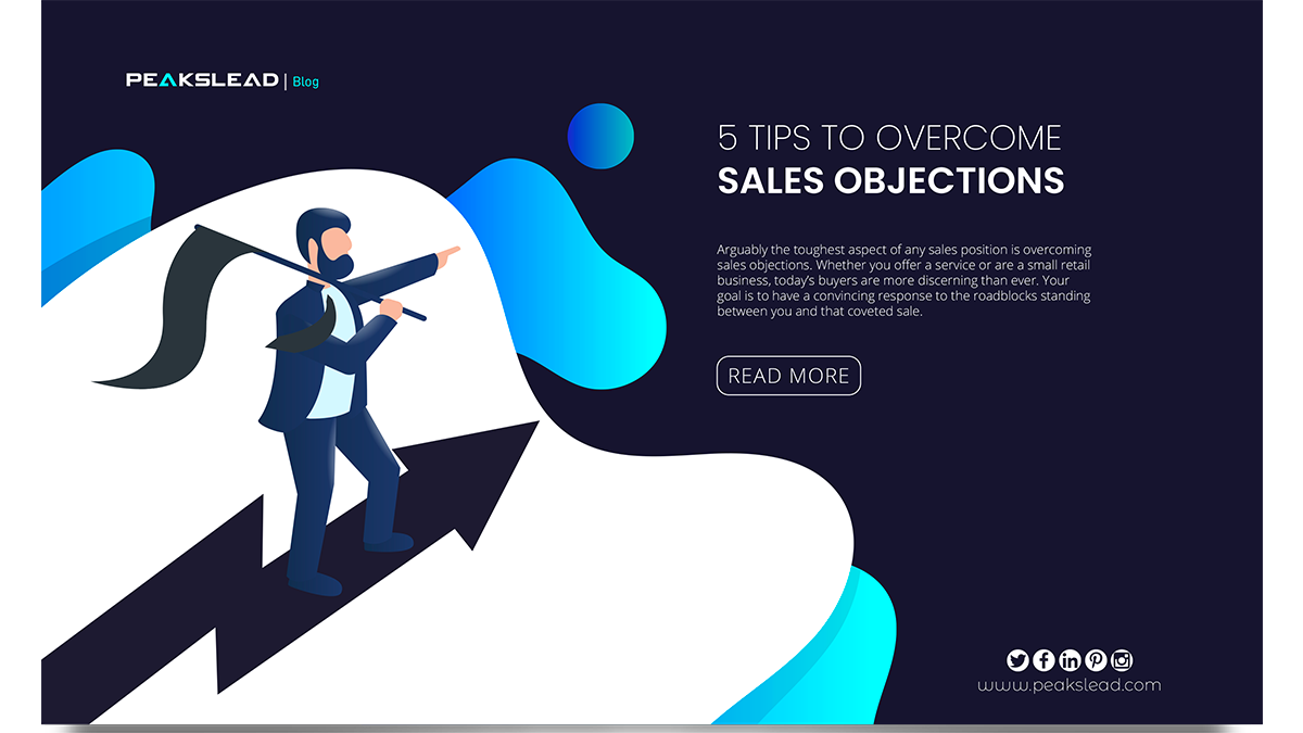 5 Tips to Overcome Sales Objections