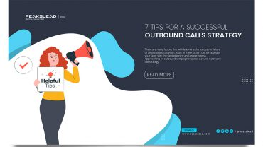 7 Practices Tips for a Successful Outbound Calls Strategy